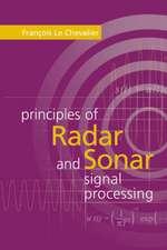 Principles of Radar and Sonar Signal Processing