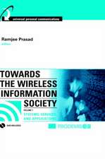 Towards the Wireless Information Society, Volume 1:  Systems, Services, and Applications