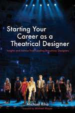 Starting Your Career as a Theatrical Designer: Insights and Advice from Leading Broadway Designers