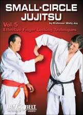 Small-Circle Jujitsu DVD: Volume 5