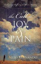 The Call to Joy & Pain:  Embracing Suffering in Your Ministry