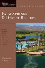 Palm Springs and Desert Resorts – Great Destinations