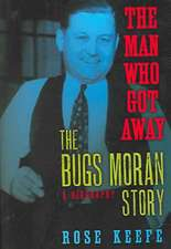 The Man Who Got Away:  A Biography