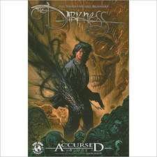 The Darkness Accursed Volume 1