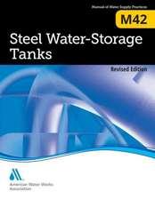 Steel Water Storage Tanks (M42), Revised Edition:  M56