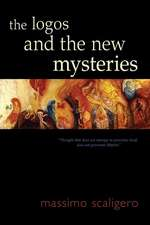 The Logos and the New Mysteries
