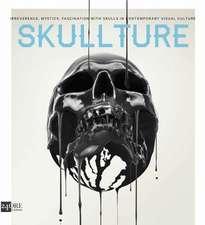 Skullture: Skulls in Contemporary Visual Culture