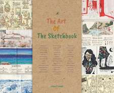 The Art Of The Sketchbook: Artists and the Creative Diary