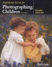 Professional Secrets For Photographing Children 2ed