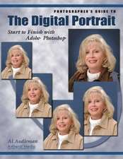 Photographer's Guide To The Digital Portrait: Start to Finish with Adobe Photoshop