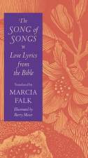 The Song of Songs – Love Lyrics from the Bible