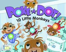 Poke-A-Dot! 10 Little Monkeys
