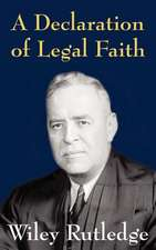 A Declaration of Legal Faith