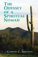The Odyssey of a Spiritual Nomad