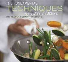 Fundamental Techniques of Classic Cuisine:  Golf Experts Share the World's Greatest Destinations