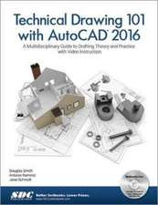 Technical Drawing 101 with AutoCAD 2016