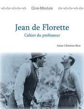 Cin-Module 1: Jean de Florette, Cahier du Professeur: Jean de Florette, Cahier du Professeur