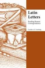 Latin Letters: Reading Roman Correspondence