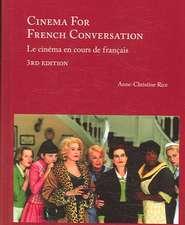 Cinema for French Conversation/Le Cinema En Cours de Francais