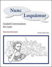 Nunc Loquamur: Guided Conversations for Latin
