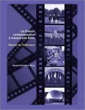 La France contemporaine a travers ses films: Cahier du professeur: Cahier du professeur
