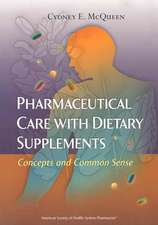 Pharmaceutical Care with Dietary Supplements: Concepts and Common Sense