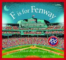 F Is for Fenway:  America S Oldest Major League Ballpark