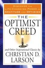 The Optimist Creed:  Healing and Transformation Through Transcendental Meditation