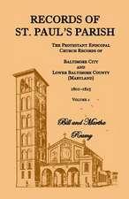 Records of St. Paul's Parish, Volume 2