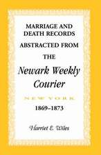Marriage and Death Notices from the Newark, New York, Weekly Courier, 1869-1873