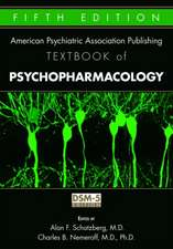American Psychiatric Association Publishing Textbook of Psychopharmacology