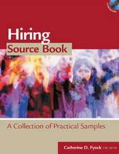 Hiring Source Book:  A Collection of Practical Samples