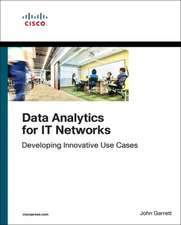 Data Analytics for IT Networks