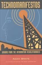 Technomanifestos: Visions from the Information Revolutionaries