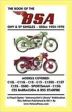 Book of the BSA Ohv & Sv Singles - 250cc 1954-1970