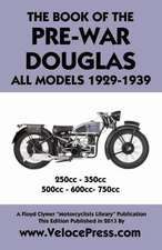 Book of the Pre-War Douglas All Models 1929-1939