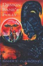 Demon Bane's Folly:  A Story of Mary Magdalen
