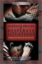Desperate Prayers for Desperate Situations