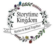 Storytime Kingdom: Stories to Read Together
