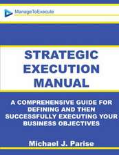 Strategic Execution Manual