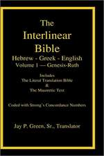 Interlinear Hebrew-Greek-English Bible with Strong's Numbers, Volume 1 of 3 Volumes:  28