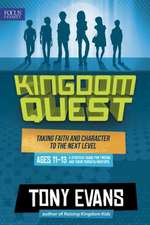 Kingdom Quest:  Taking Faith and Character to the Next Level