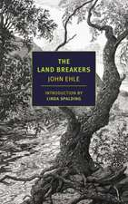 The Land Breakers:  From the Iron Gates to Mount Athos