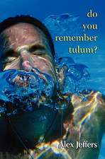Do You Remember Tulum?