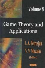 Game Theory & Applications, Volume 8