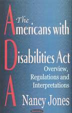 Americans with Disabilities Act (ADA): Overview, Regulations & Interpretations