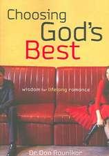 Choosing God's Best:  Wisdom for Lifelong Romance
