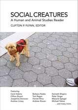 Social Creatures:  A Human and Animal Studies Reader