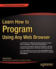 Learn How to Program Using Any Web Browser: Using Any Web Browser