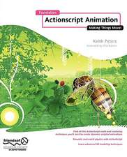 Foundation ActionScript Animation: Making Things Move!